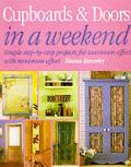 Cupboards & Doors In A Weekend