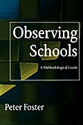 Observing Schools: A Methodological Guide