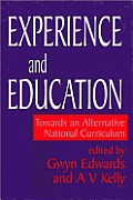 Experience and Education: Towards an Alternative National Curriculum