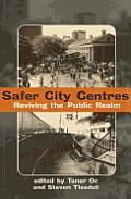 Safer City Centres: Reviving the Public Realm