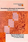 Practitioner Research in Education: Making a Difference