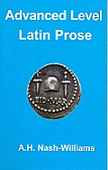 Advanced Latin Prose Composition: (Latin Language)
