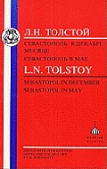 Tolstoy: Sebastopol in May and Sebastopol in December