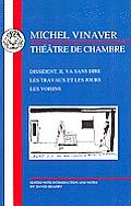 Vinaver: Théâtre de Chambre