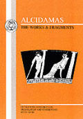 Alcidamas: The Works & Fragments