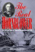 Real Hornblower Life Of Sir James Gordon