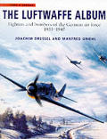 Luftwaffe Album Fighters & Bombers Of Th