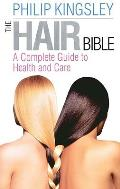 The Hair Bible: A Complete Guide to Health and Care Cover