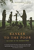 Banker to the Poor: The Story of the Grameen Bank Cover