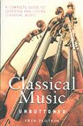 Classical Music Unbuttoned