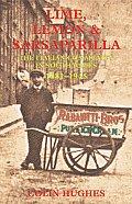 Lime, Lemon & Sarsaparilla: The Italian Community in South Wales 1881--1945