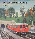 By Tube Beyond Edgware