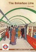 Bakerloo Line: an Illustrated History
