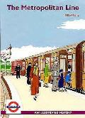 Metropolitan Line: an Illustrated History