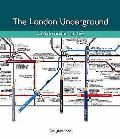 London Underground: a Diagramatic History