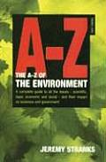A-Z of the Environment: Covering the Scientific, Economic and Legal Issues Facing All Types of Organisation