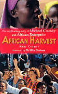 African Harvest: The Captivating Story of Michael Cassidy and African Enterprise