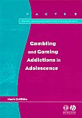 Gambling Gaming Addictions Adolescence