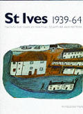 St. Ives, 1939-64: Twenty-Five Years of Painting, Sculpture, & Pottery