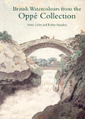 British Watercolours From The Oppe Colle