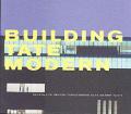 Building Tate Modern Herzog & de Meuron with Giles Gilbert Scott Transforming Giles Gilbert Scott