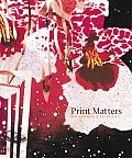 Print Matters: The Kenneth E. Tyler Gift