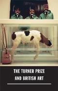 The Turner Prize and British Art