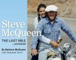 Steve McQueen: The Last Mile... Revisited