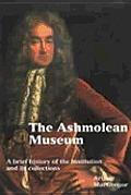 The Ashmolean Museum (Ashmolean Handbooks)