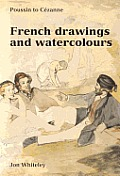 French Drawings and Watercolors (Ashmolean Handbooks)
