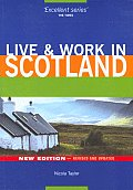Live & Work In Scotland 2nd Edition