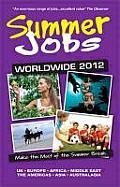 Summer Jobs Worldwide 2012 (43RD 11 Edition)