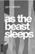 As the Beast Sleeps (Nick Hern Books)