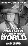 Desmond Dingle's Complete History of the Whole World (Nick Hern Books)