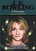 Jk Rowling A Biography
