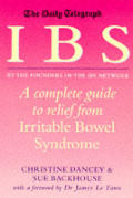 IBS A Complete Guide to Relief from Irritable Syndrome