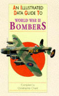 Illustrated Data Guide to Bombers of World War II