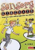 Sensory Circuits: a Sensory Motor Skills Programme for Children