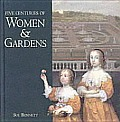 Five Centuries Of Women & Gardens
