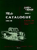 Land Rover Series I Parts Catalog: 1954-58: 86, 88, 107 and 109 Petrol and Diesel Models