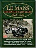 Le Mans The Bentley & Alfa Years 1923 19