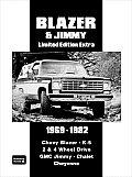 Blazer & Jimmy 1969-1982: Chevy Blazer - K-5 2 & 4 Wheel Drive Gasoline & Diesel GMC Jimmy