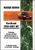 Range Rover Handbook 1995-2001 My: Covering 4.0 and 4.6 Litre V8i Petrol Engines and 2.5 Litre Diesel Engines