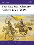 Men-At-Arms #307: Late Imperial Chinese Armies: 1520-1840 by Chris Peers