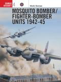 Mosquito Bomber Fighter Bomber Units of World War 2