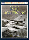 Production Line to Frontline #03: Lockheed P-38 Lightning