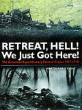 Retreat, Hell! We Just Got Here!