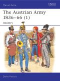 Men-At-Arms #323: Austrian Army 1836-66 (1) Infantry