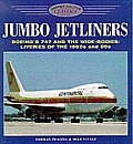 Color Classics #6: Jumbo Jetliners: Boeing's 747 and the Wide-Bodies