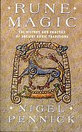 Rune Magic The History & Practice of Ancient Runic Traditions